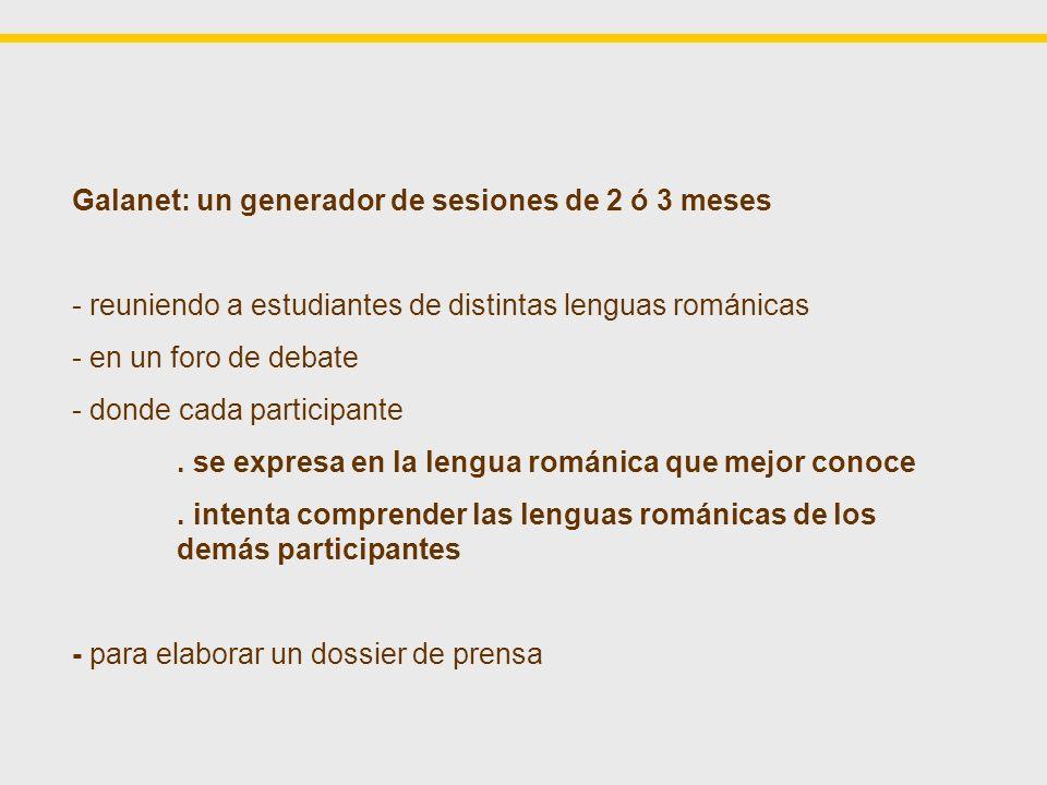 GALATEA (programa europeo 1996-99) 6 Cederóns de comprensión escrita (1 oral) por pares de lenguas (FR>ES, PO>FR, etc.) (excepto uno) Los programas