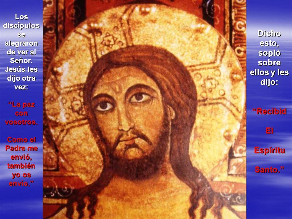 Los discípulos se alegraron de ver al Señor. Jesús les dijo otra vez: La paz con vosotros. Como el Padre me envió, también yo os envío. Dicho esto, so