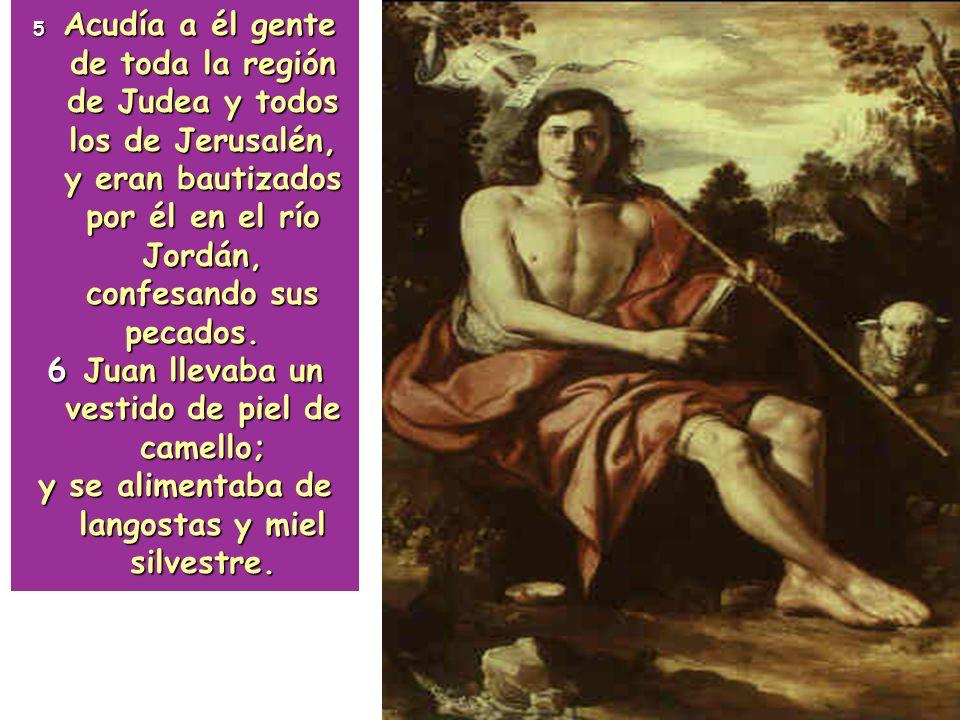 3 Voz del que clama en el desierto: Preparen el camino del Señor, enderezen sus sendas. 4 Apareció Juan bautizando en el desierto, proclamando un baut