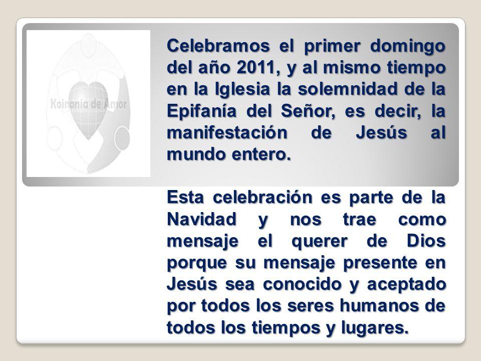 Celebramos el primer domingo del año 2011, y al mismo tiempo en la Iglesia la solemnidad de la Epifanía del Señor, es decir, la manifestación de Jesús