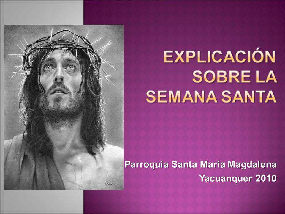 Parroquia Santa María Magdalena Yacuanquer 2010