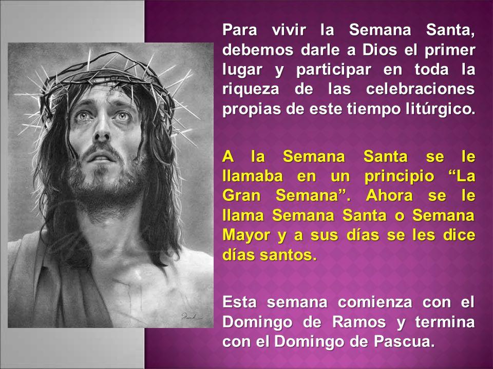 Vivir la Semana Santa es acompañar a Jesús con nuestra oración, sacrificios y el arrepentimiento de nuestros pecados.