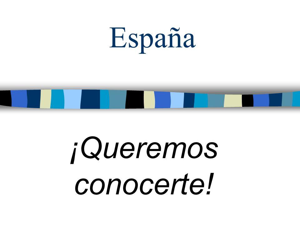España ¡Queremos conocerte!