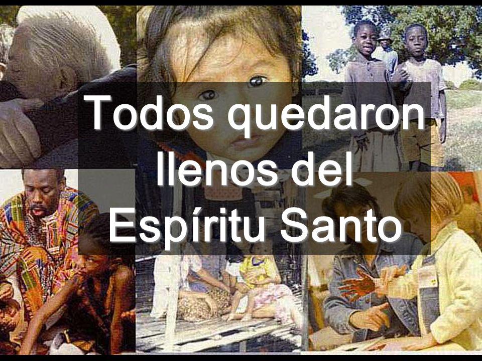 Todos quedaron llenos del Espíritu Santo
