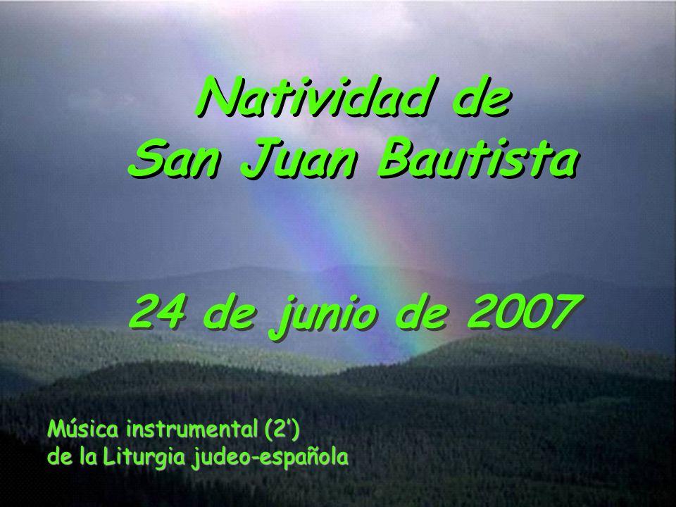 Natividad de San Juan Bautista 24 de junio de 2007 Música instrumental (2) de la Liturgia judeo-española