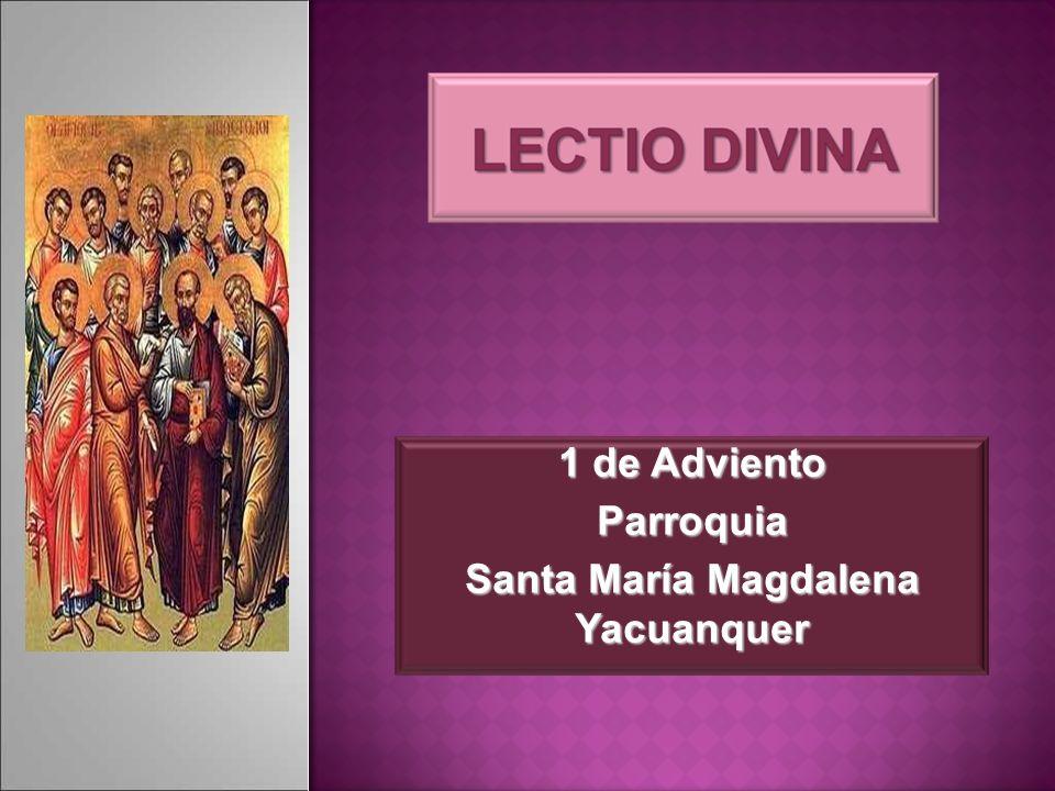 1 de Adviento Parroquia Santa María Magdalena Yacuanquer