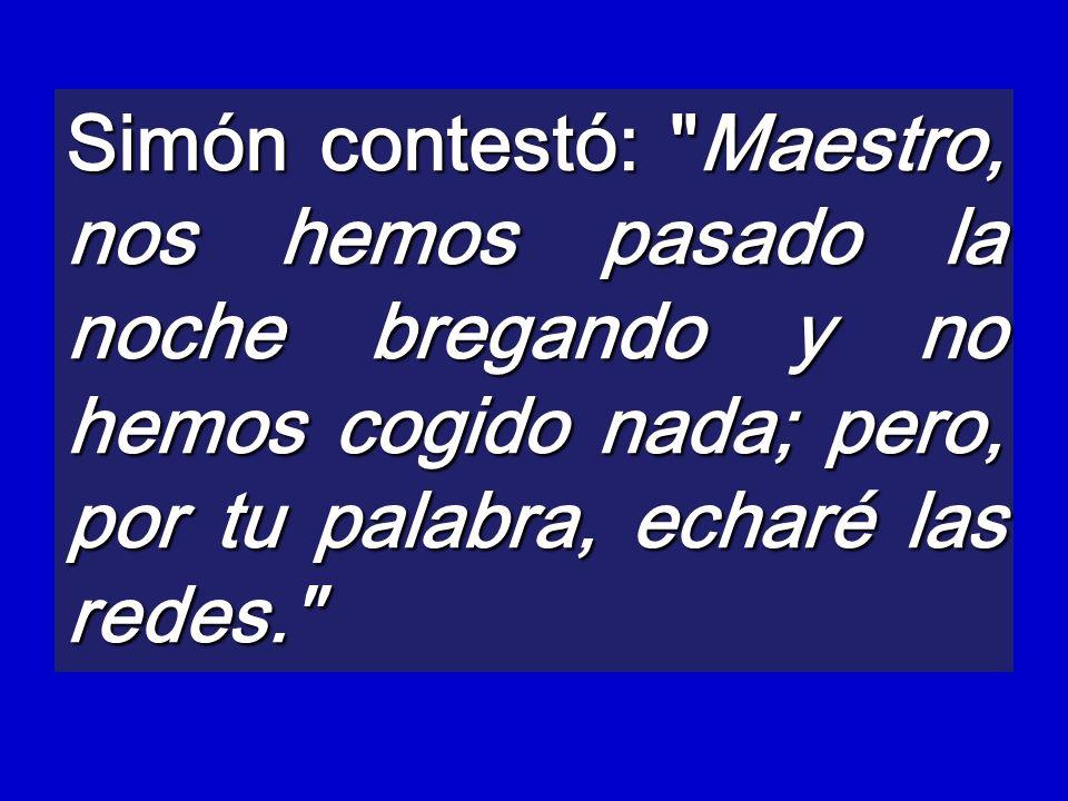 Simón contestó:
