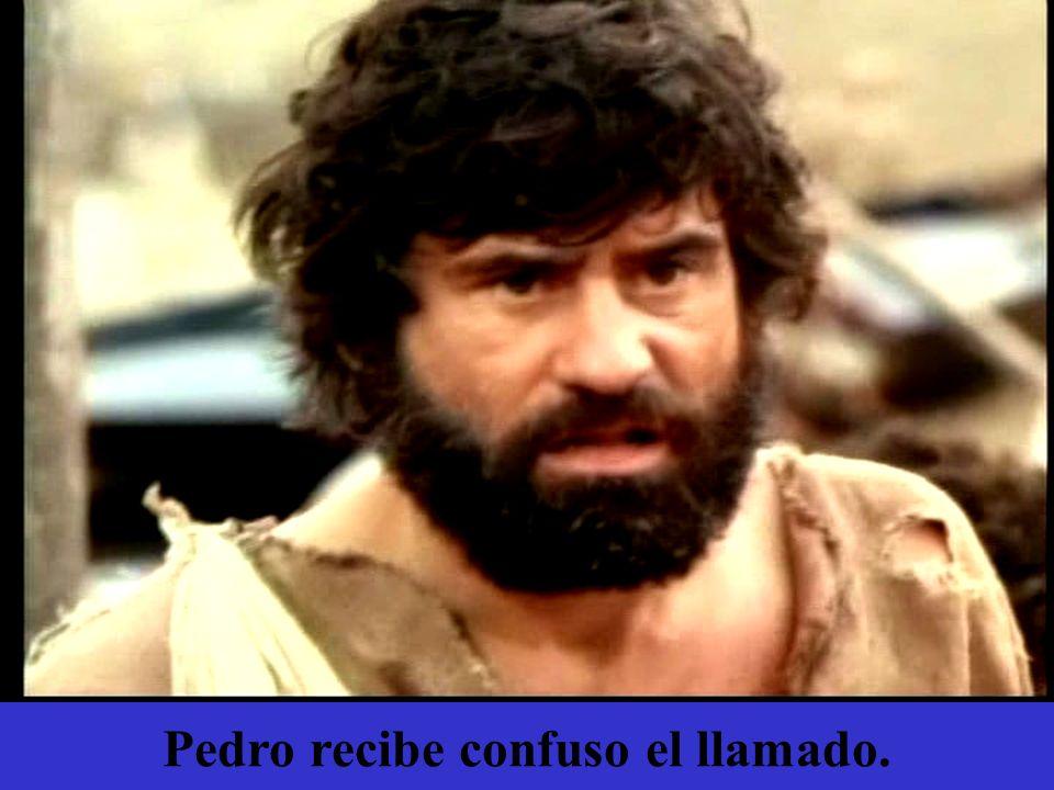 Pedro recibe confuso el llamado.
