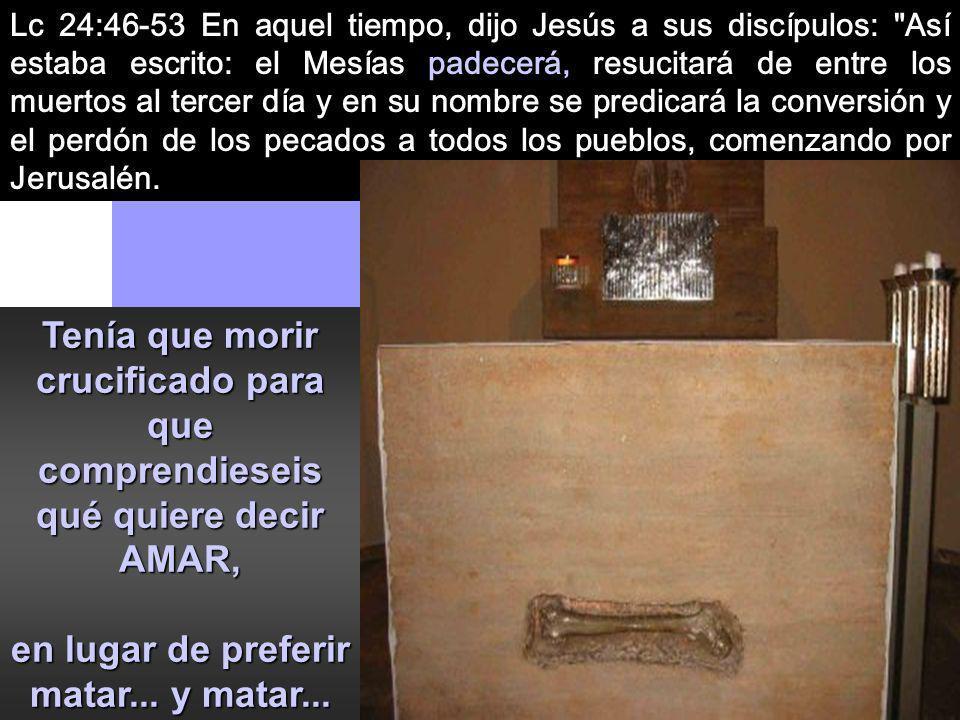 1- El pasado de Jesús: La MUERTE REDENTORA que merece la resurrección