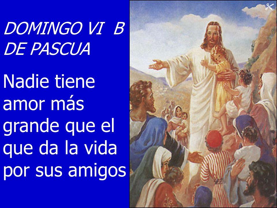 Como a los apóstoles, Jesús nos manda ir por todo el mundo, dando frutos de amistad Esta misión nos hace plenamente humanos
