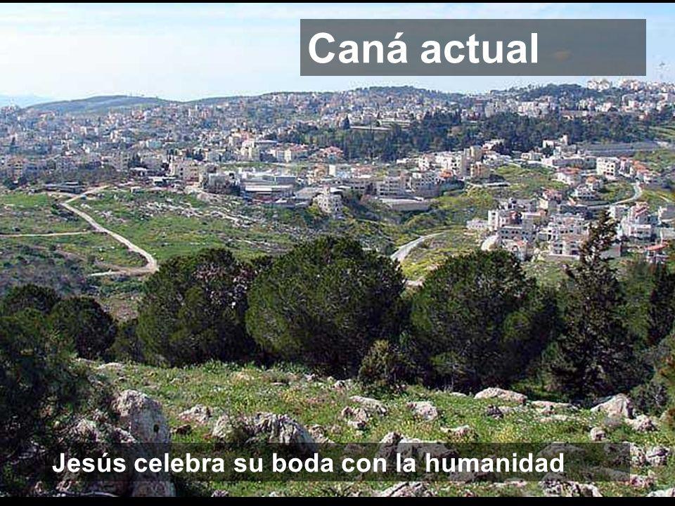 Jesús celebra su boda con la humanidad Caná actual