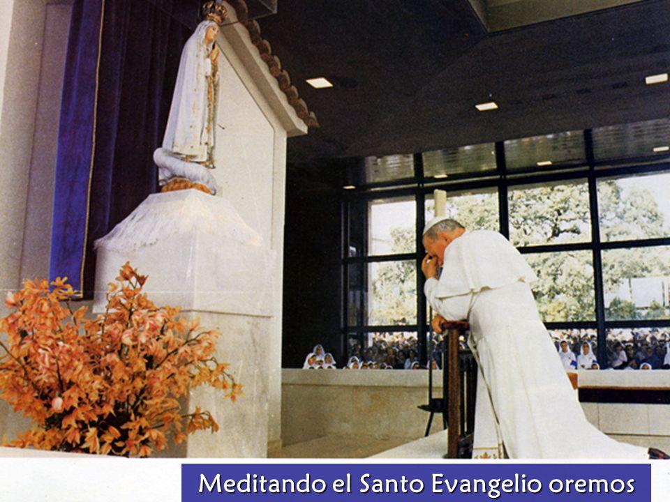 Meditando el Santo Evangelio oremos