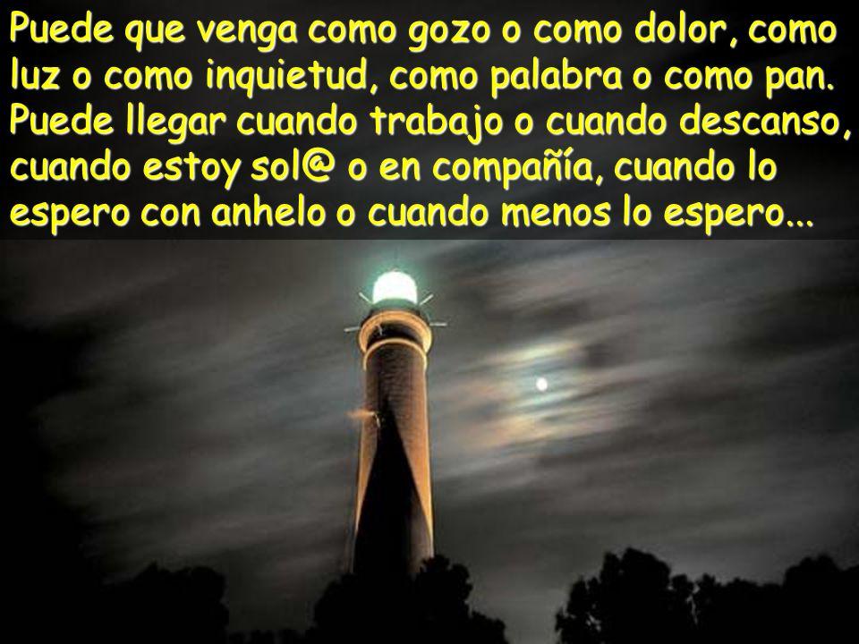 Encendemos, Señor, esta luz, Como aquél que enciende su lámpara Para salir, en la noche, al encuentro del amigo que ya viene.