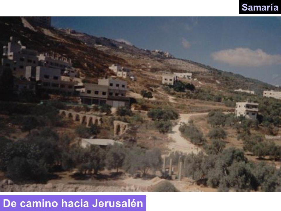 Samaría De camino hacia Jerusalén