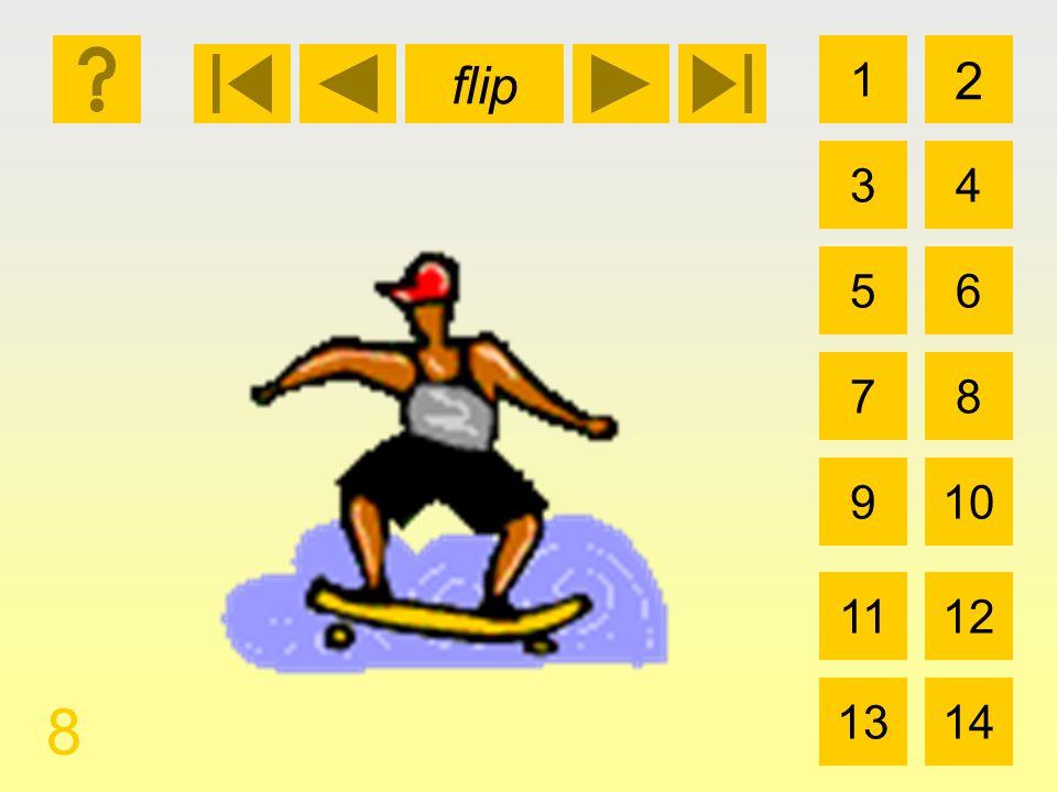 flip 1 3 2 4 5 7 6 8 910 1112 1314 8