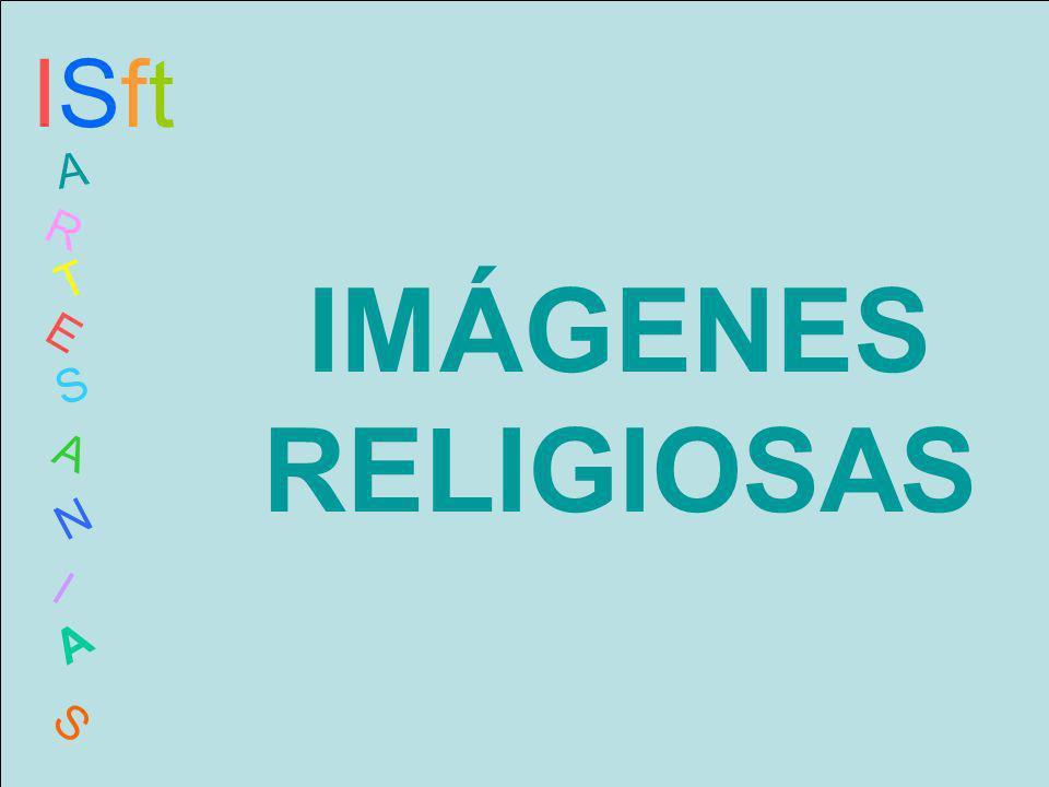 IMÁGENES RELIGIOSAS ISftISft A R T E S A N I A S