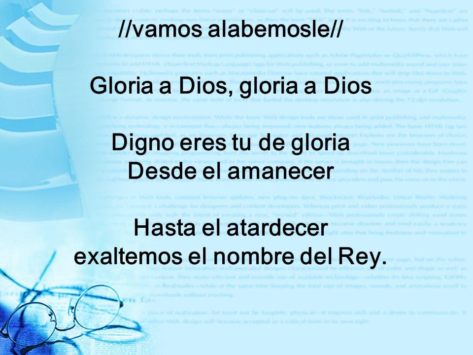 //Quién como el señor no hay nadie Quién como el señor, poderoso y fuerte Quién como el señor el es digno ///vamos alabemosle /// GLORIA A DIOS