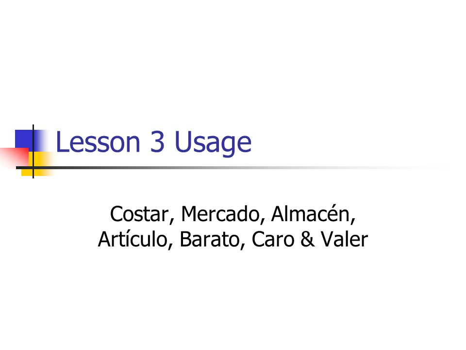 Costar means to cost.It has a spelling change in the yo, tú, ella and ellos forms.