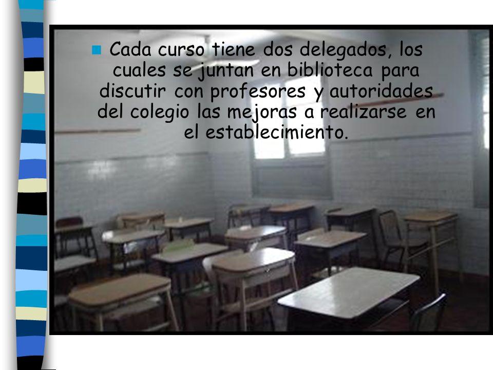 Cada curso tiene dos delegados, los cuales se juntan en biblioteca para discutir con profesores y autoridades del colegio las mejoras a realizarse en
