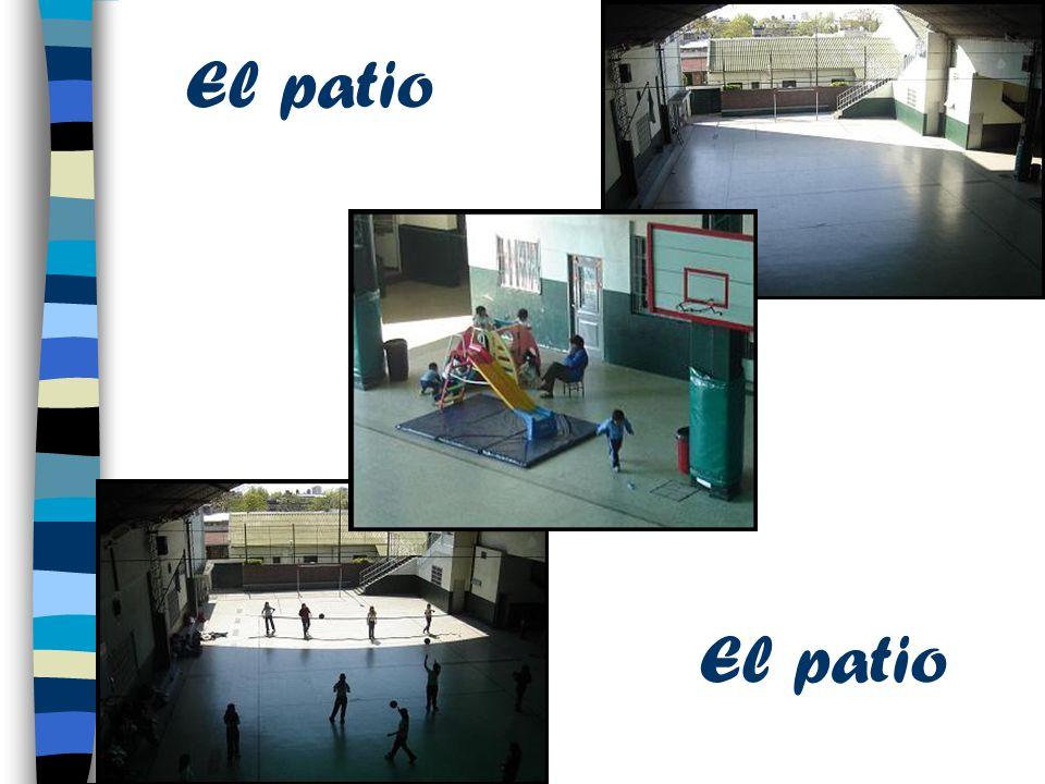 El patio El patio