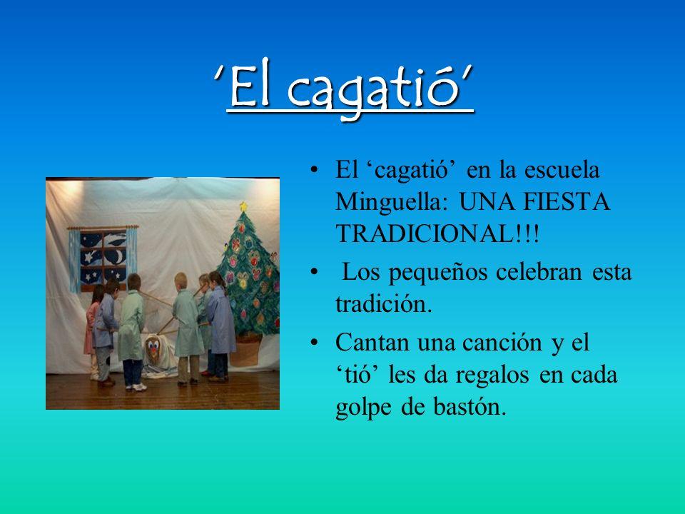 El cagatióEl cagatió El cagatió en la escuela Minguella: UNA FIESTA TRADICIONAL!!.