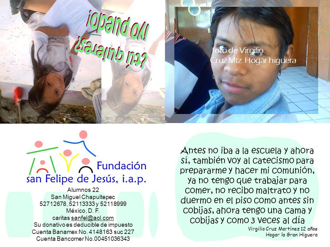 Alumnos 22 San Miguel Chapultepec 52712678, 52113333 y 52118999 México, D. F. caritas sanfel@aol.comsanfel@aol.com Su donativo es deducible de impuest