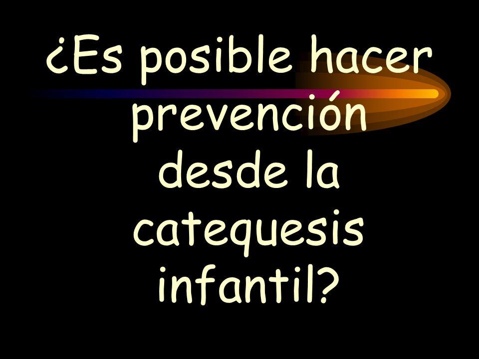 ¿Es posible hacer prevención desde la catequesis infantil?