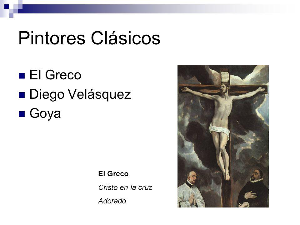 Pintores Clásicos El Greco Diego Velásquez Goya El Greco Cristo en la cruz Adorado
