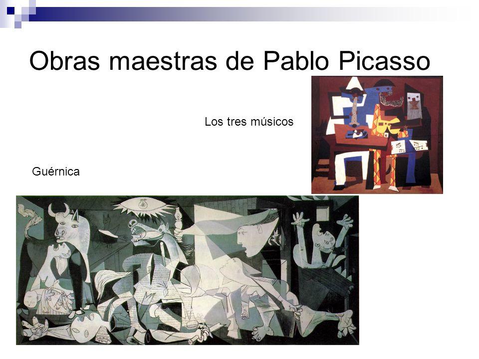Obras maestras de Pablo Picasso Guérnica Los tres músicos