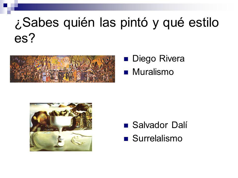 ¿Sabes quién las pintó y qué estilo es? Diego Rivera Muralismo Salvador Dalí Surrelalismo