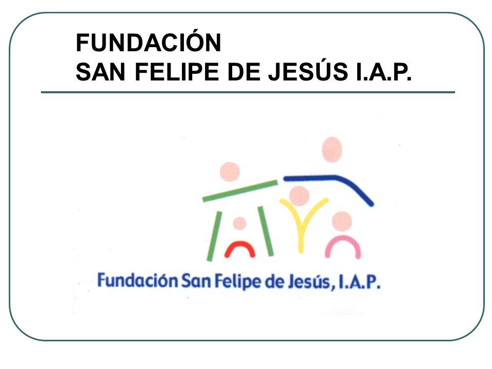 FUNDACIÓN SAN FELIPE DE JESÚS I.A.P.