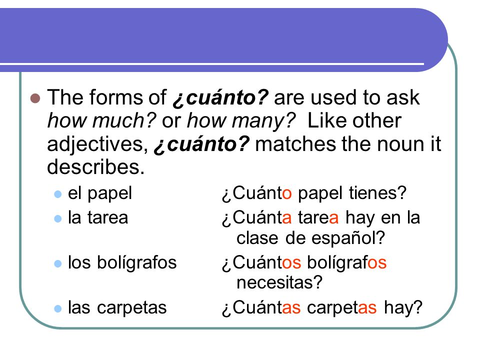 The forms of mucho mean a lot, much, or many.