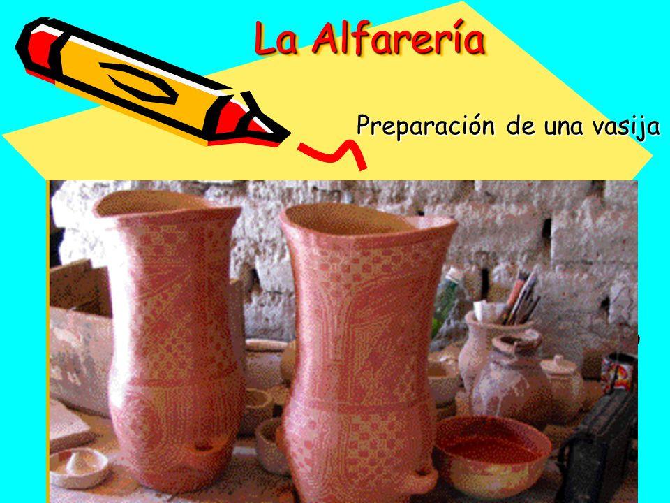 La Alfarería Preparación de una vasija
