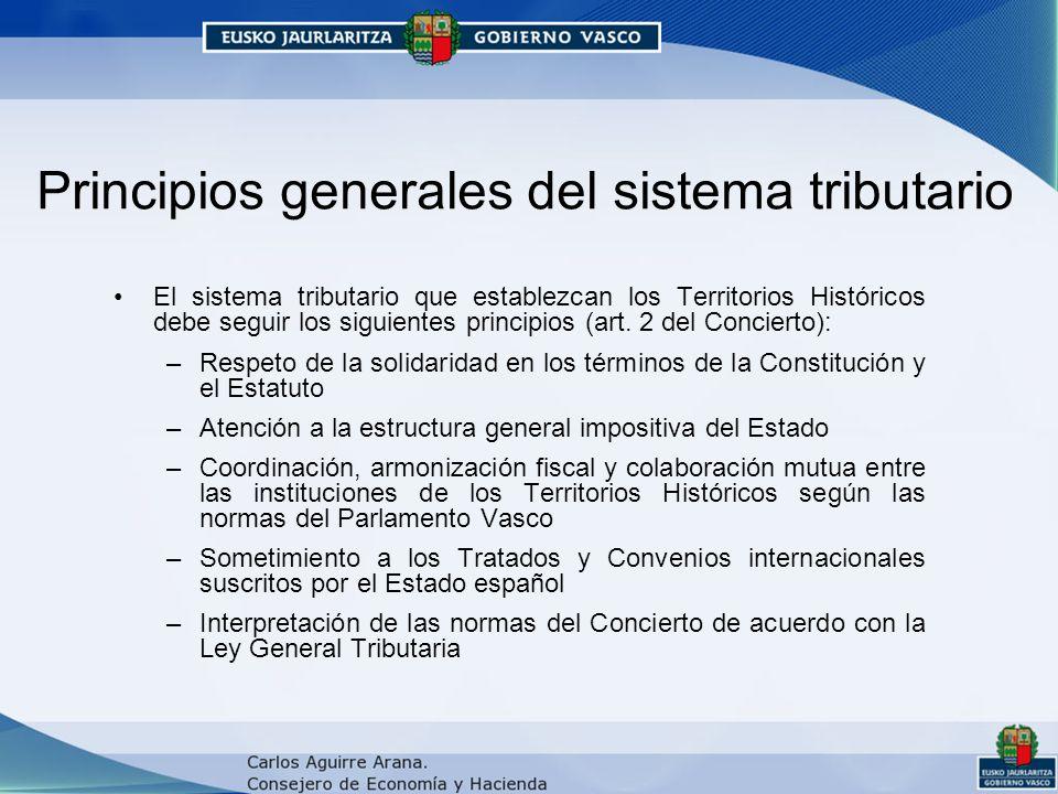 Principios generales del sistema tributario El sistema tributario que establezcan los Territorios Históricos debe seguir los siguientes principios (art.