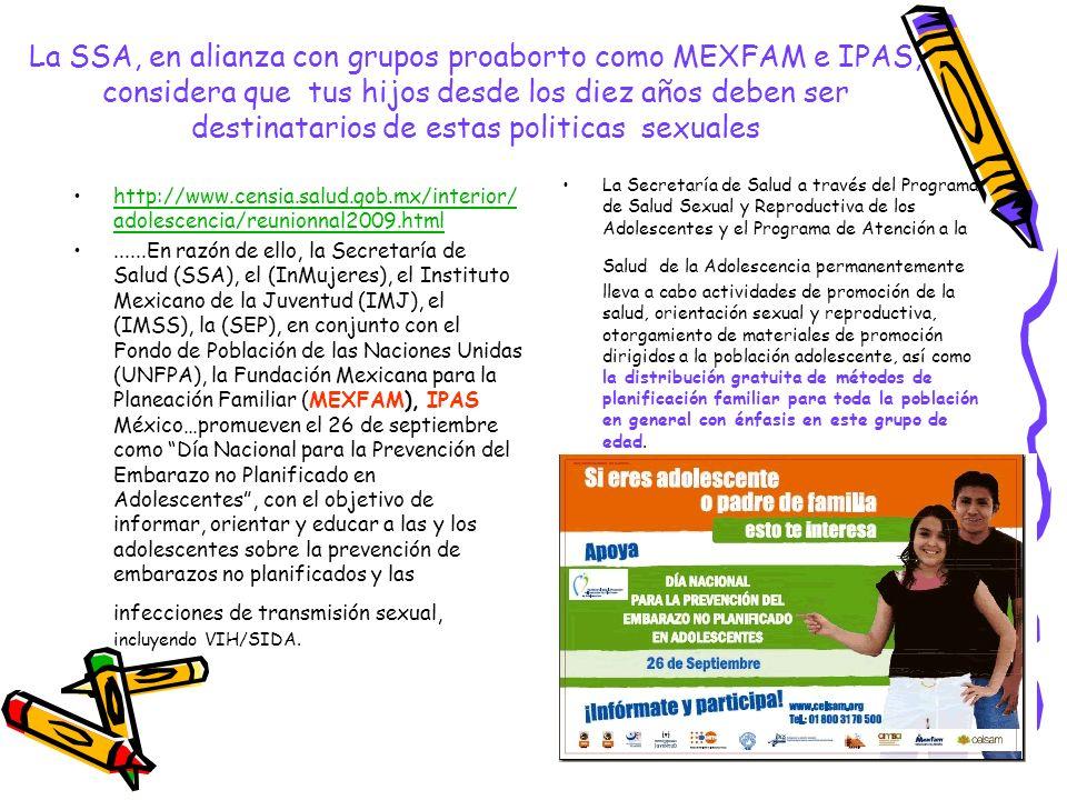 La SSA, en alianza con grupos proaborto como MEXFAM e IPAS, considera que tus hijos desde los diez años deben ser destinatarios de estas politicas sex