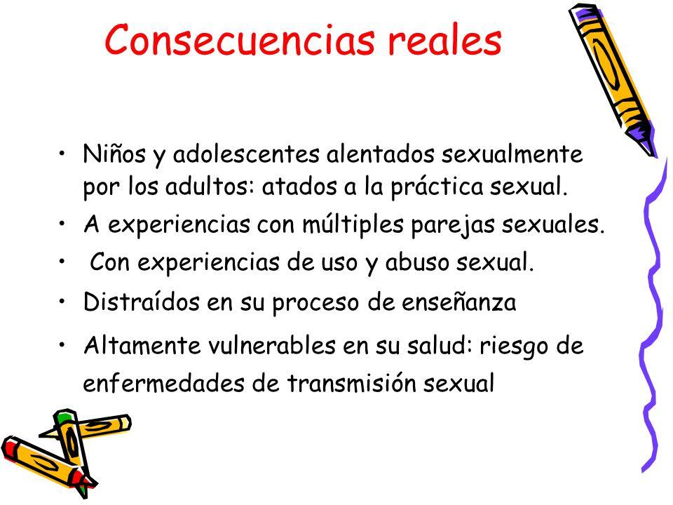 Consecuencias reales Niños y adolescentes alentados sexualmente por los adultos: atados a la práctica sexual. A experiencias con múltiples parejas sex