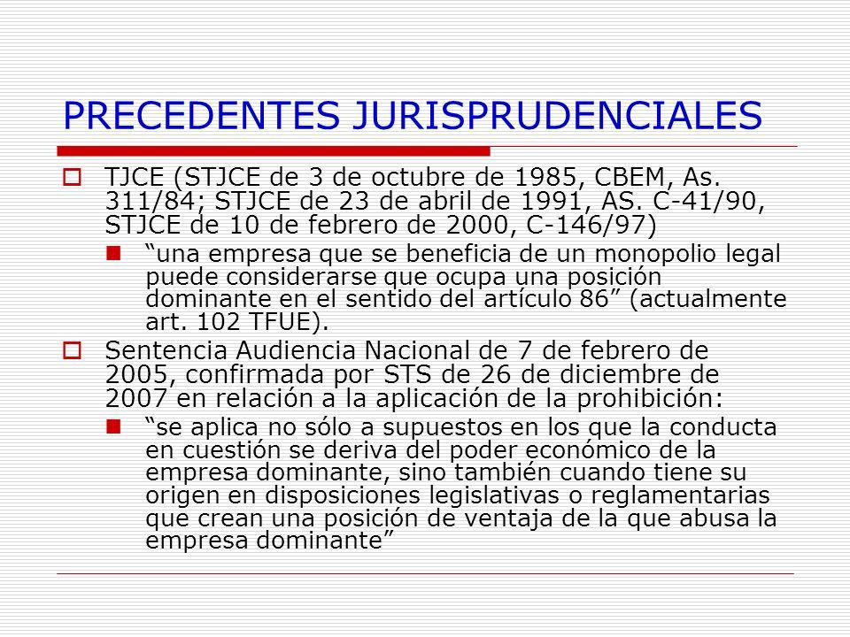 PRECEDENTES JURISPRUDENCIALES TJCE (STJCE de 3 de octubre de 1985, CBEM, As. 311/84; STJCE de 23 de abril de 1991, AS. C-41/90, STJCE de 10 de febrero