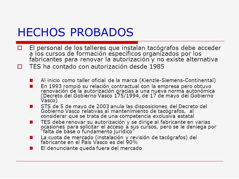 HECHOS PROBADOS El personal de los talleres que instalan tacógrafos debe acceder a los cursos de formación específicos organizados por los fabricantes
