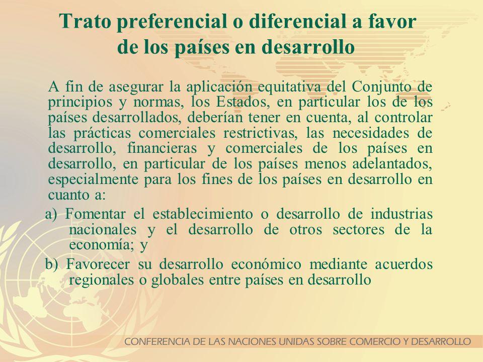 Trato preferencial o diferencial a favor de los países en desarrollo A fin de asegurar la aplicación equitativa del Conjunto de principios y normas, l