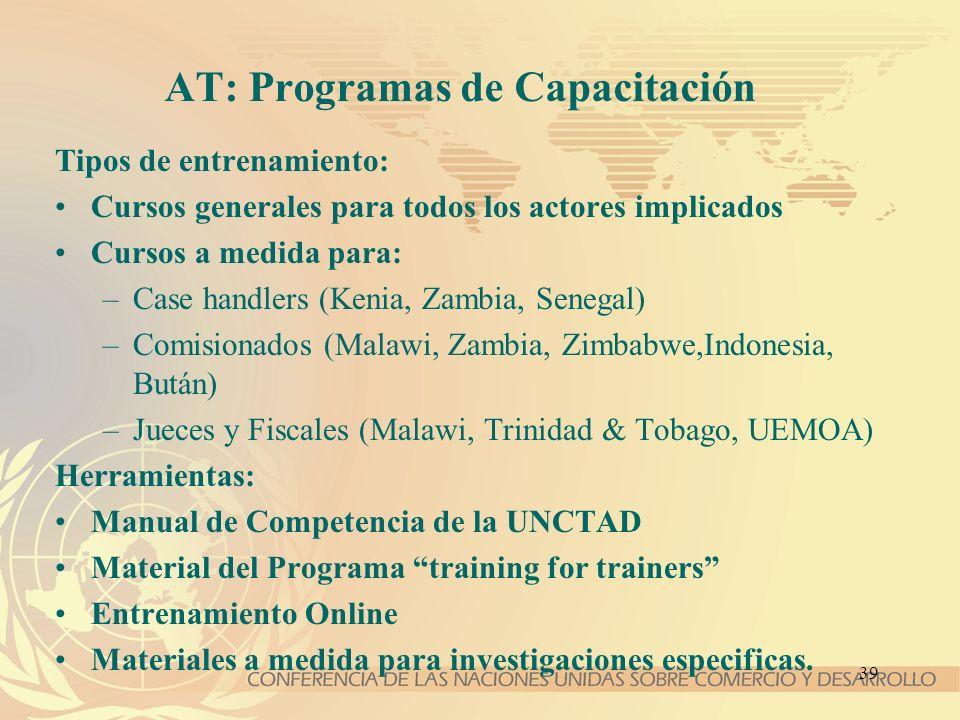 39 AT: Programas de Capacitación Tipos de entrenamiento: Cursos generales para todos los actores implicados Cursos a medida para: –Case handlers (Keni
