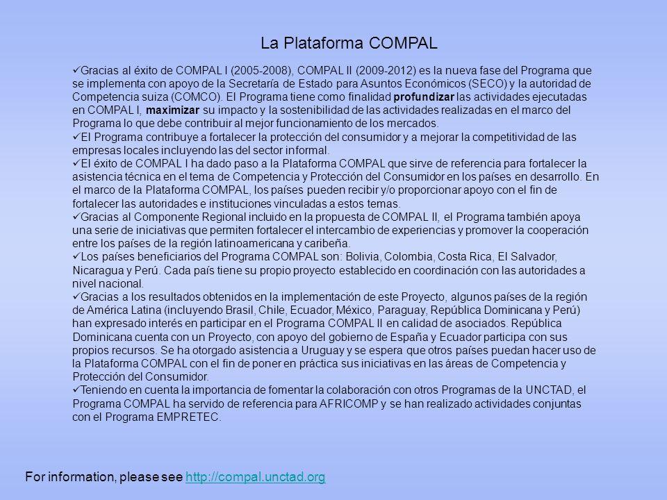 Gracias al éxito de COMPAL I (2005-2008), COMPAL II (2009-2012) es la nueva fase del Programa que se implementa con apoyo de la Secretaría de Estado p