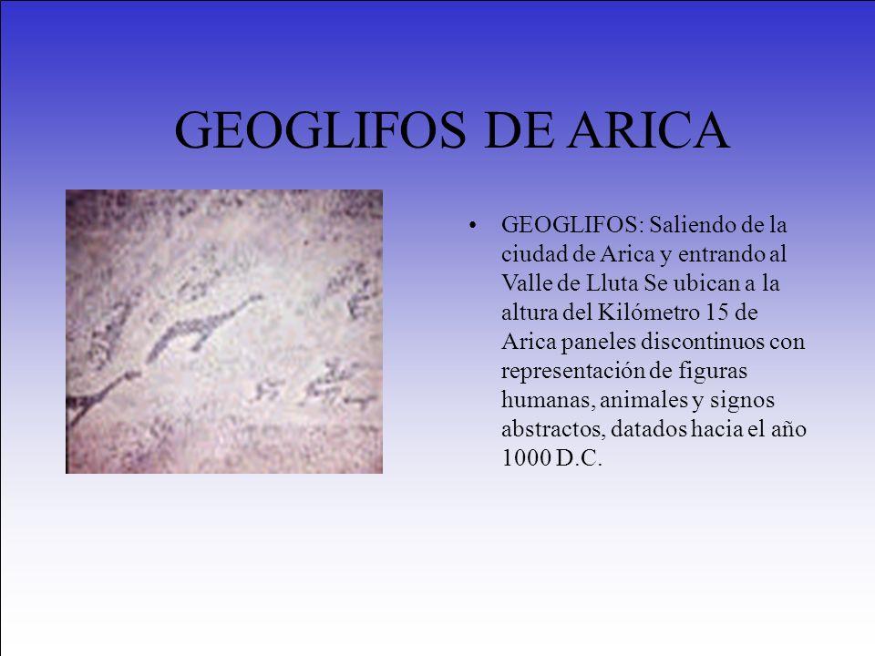 GEOGLIFOS DE ARICA GEOGLIFOS: Saliendo de la ciudad de Arica y entrando al Valle de Lluta Se ubican a la altura del Kilómetro 15 de Arica paneles disc