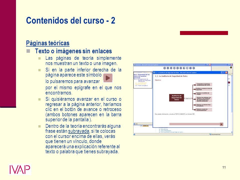 11 Contenidos del curso - 2 Páginas teóricas Texto o imágenes sin enlaces Las páginas de teoría simplemente nos muestran un texto o una imagen.