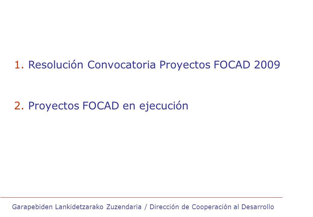 1. Resolución Convocatoria Proyectos FOCAD 2009 2.