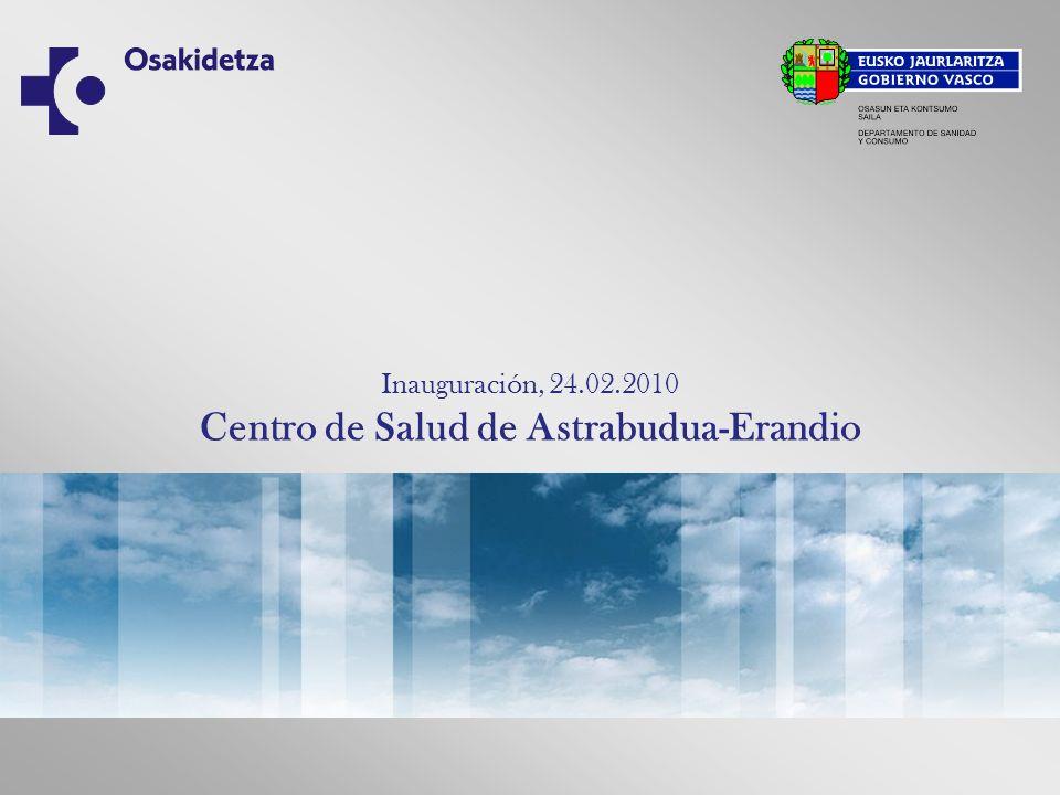 Inauguración, 24.02.2010 Centro de Salud de Astrabudua-Erandio