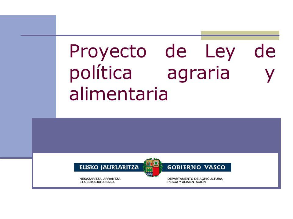 Proyecto de Ley de política agraria y alimentaria