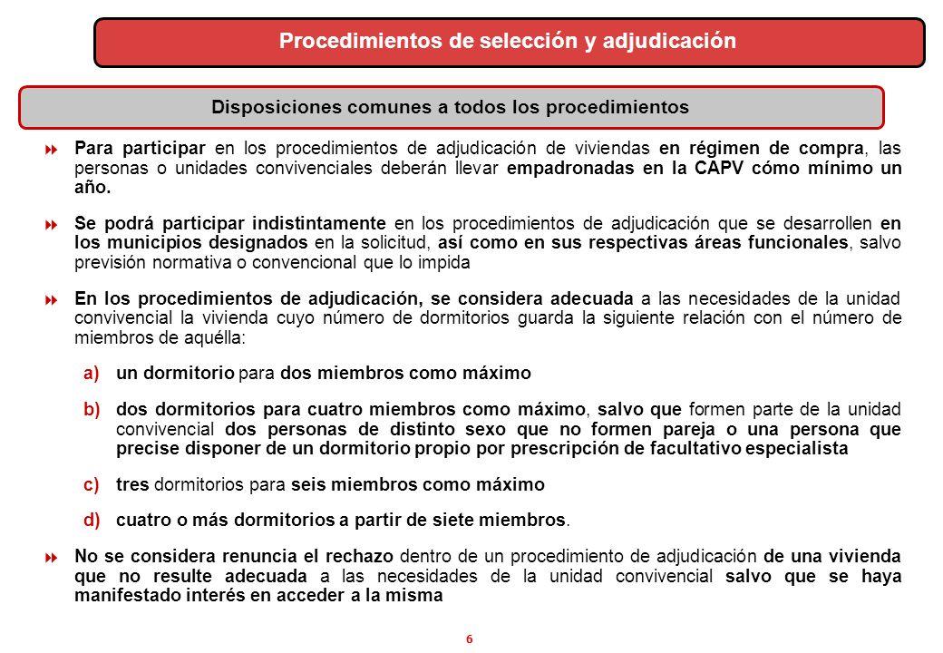 6 Para participar en los procedimientos de adjudicación de viviendas en régimen de compra, las personas o unidades convivenciales deberán llevar empad