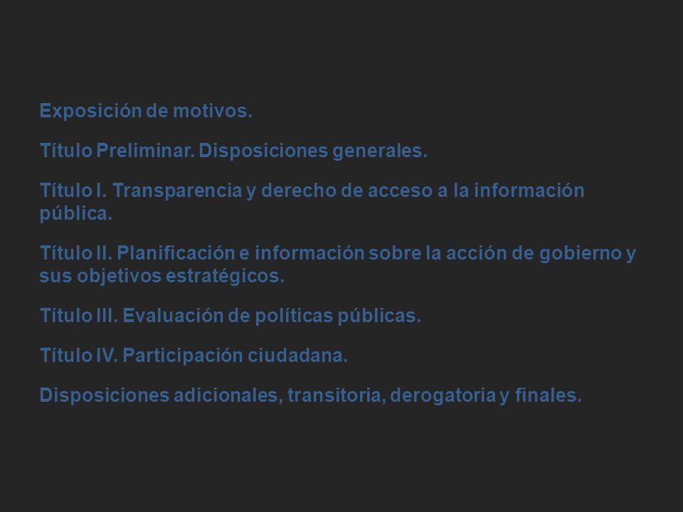 Exposición de motivos. Título Preliminar. Disposiciones generales.