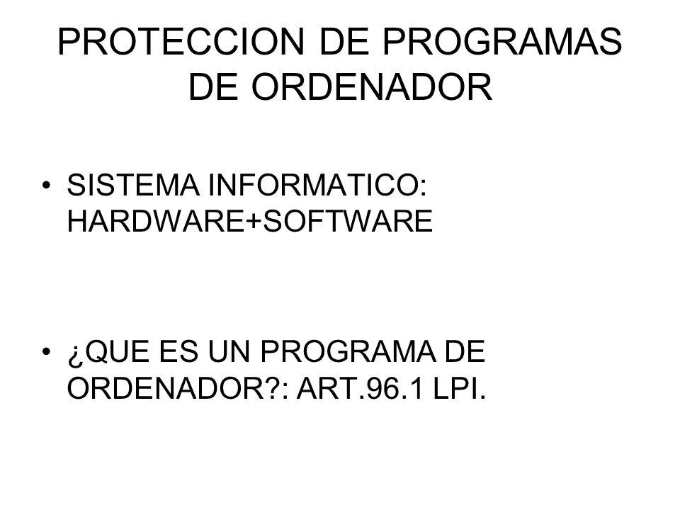 PROTECCION DE PROGRAMAS DE ORDENADOR (II) RAZONES PARA SU PROTECCION JURIDICA: 1)GRANDES INVERSIONES.
