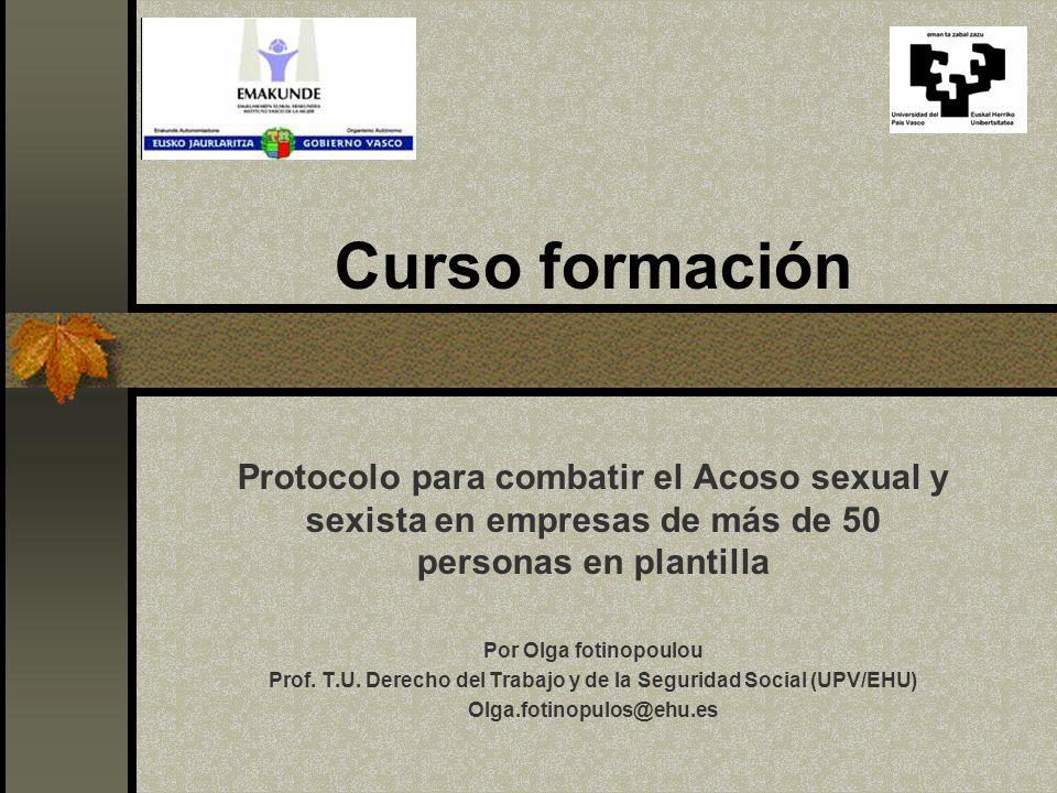 Curso formación Protocolo para combatir el Acoso sexual y sexista en empresas de más de 50 personas en plantilla Por Olga fotinopoulou Prof.